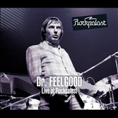 Dr. Feelgood (Pub Rock Band): Live at Rockpalast