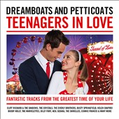 Various Artists: Dreamboats & Petticoats: Teenagers in Love