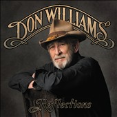 Don Williams: Reflections [Digipak]