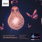 Harrison Birtwistle: The Moth Requiem / Roderick Williams, Nicholas Kok; BBC Singers