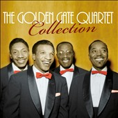 Golden Gate Quartet: The Golden Gate Quartet Collection