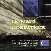 Howard Boatwright: Sonata for Clarinet and Piano, etc