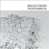 Misled Convoy: Tickling the Dragon's Tail