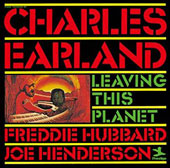 Charles Earland: Leaving This Planet