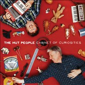 The Hut People: Cabinet of Curiosities