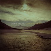 Gene Argel: Luminescent