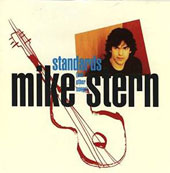 Mike Stern (Guitar): Standards (and Other Songs)