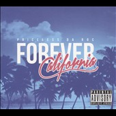 Priceless Da Roc: Forever California [Digipak]