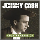 Johnny Cash: Greatest: Country Songs