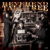 Reverend Tall Tree: Reverend Tall Tree [Digipak]