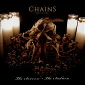 Chains: The  Sorrow, the Sadness [Digipak]