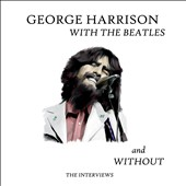 George Harrison: With the Beatles and Without