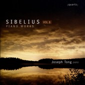 Jean Sibelius: Piano Works, Vol. 1 -  Kyllikki; The Flowers, Op. 85; The Trees, Op. 75; Esquisses, Op. 114; Rondinos, Op. 68; Finlandia, Op. 26 / Joseph Tong, piano