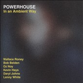 Powerhouse: In an Ambient Way