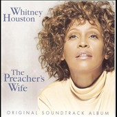 Whitney Houston: The Preacher's Wife