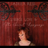 Adrien Reju: Strange Love and the Secret Language [Slipcase]