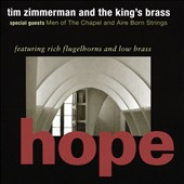 'Hope' - Class Hymns and Spirituals for Brass / The King's Brass; Tim Zimmerman et al.