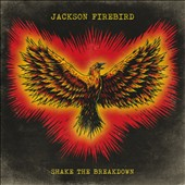Jackson Firebird: Shake the Breakdown