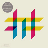 GoGo Penguin: Man Made Object *