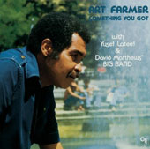 Art Farmer: Something You Got