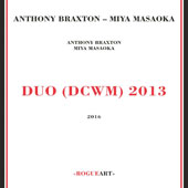 Miya Masaoka/Anthony Braxton: Duo (DCWM) 2013 [Digipak] [12/9] *