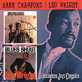 Hank Crawford: Soul Clinic/Blues Shout