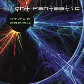 Steve Roach: Light Fantastic