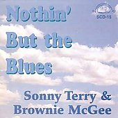 Sonny Terry/Sonny Terry & Brownie McGhee/Brownie McGhee: Nothin' But the Blues