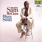 Mighty Sam McClain: Blues for the Soul