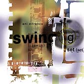 Ani DiFranco: Swing Set [Single]