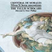 Morales: Missa Si bona suscepimus;  Verdelot, et al / Tallis