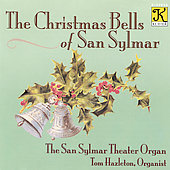 The Christmas Bells of San Sylmar / Tom Hazleton