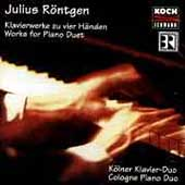 Röntgen: Works for Piano Duet / Cologne Piano Duo