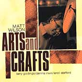 Matt Wilson (Drums): Arts and Crafts