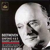 Beethoven: Symphonies no 4 & 5, Egmont / Kleiber, et al