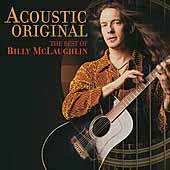 Billy McLaughlin: Acoustic Original: The Best of Billy McLaughlin