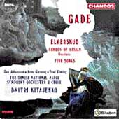 Gade: Elverskud, Echoes of Ossian Overture / Kitajenko