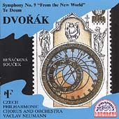 Dvor&#225;k: Symphony No 9, Te Deum / Neumann, Czech Philharmonic