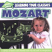 Baby Scholar: Learning Your Classics: Mozart