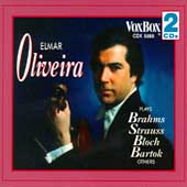 Elmar Oliviera plays Brahms, Bartok, Bloch, Strauss