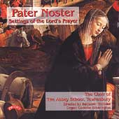 Pater Noster - Settings of the Lord's Prayer / B. Nicholas
