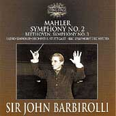Mahler: Symphony no 2;  Beethoven: Symphony no 3/ Barbirolli