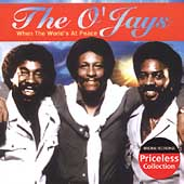 The O'Jays: When the World's at Peace