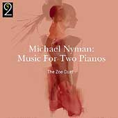 Nyman: Music for Two Pianos / The Zoo Duet