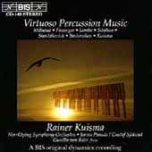 Virtuoso Percussion Music / Rainer Kuisma