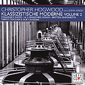 Klassizistische Moderne Vol 2 / Christopher Hogwood
