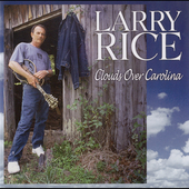 Larry Rice (Mandolin): Clouds Over Carolina *