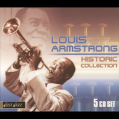 Louis Armstrong: Historic Collection [Box]