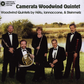 H&#233;tu, Iannaccone, Steinmetz / Camerata Woowind Quintet