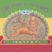 Jah Levi: The Power and the Glory
